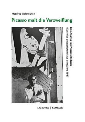 Picasso malt die Verzweiflung PDF