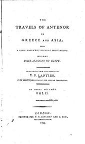The travels of Antenor in Greece and Asia: from a Greek manuscript found at Herculaneum: including some account of Egypt, Volume 2