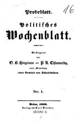 Politisches Wochenblatt. Red. von O. B. Hingenau u. P. R. Chlumecky unter Mitw. eines Comites von Schriftstellern