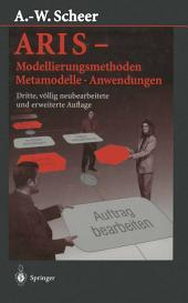 ARIS — Modellierungsmethoden, Metamodelle, Anwendungen: Ausgabe 3