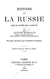 Histoire de la Russie: depuis les origines jusqu'a l'année 1877