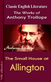 The Small House at Allington: Trollope's Works