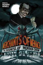 Merchants of Menace: The Business of Horror Cinema