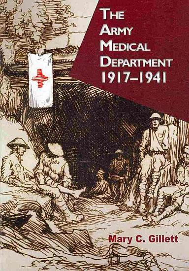 The Army Medical Department  1917 1941 PDF