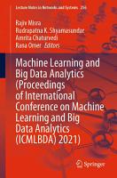 Machine Learning and Big Data Analytics  Proceedings of International Conference on Machine Learning and Big Data Analytics  ICMLBDA  2021  PDF