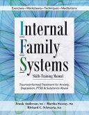 Internal Family Systems Skills Training Manual Book PDF