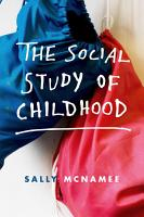 The Social Study of Childhood PDF