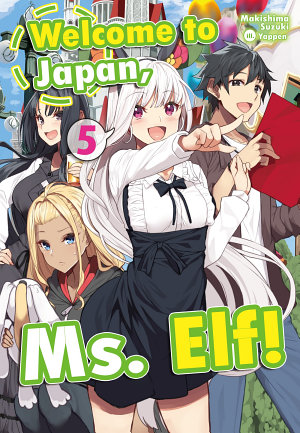 Welcome to Japan  Ms  Elf  Volume 5 PDF