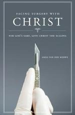 Facing Surgery with Christ