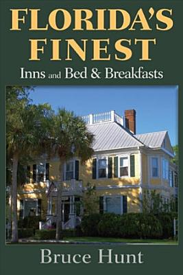 Florida s Finest Inns and Bed   Breakfasts PDF