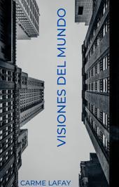 VISIONES DEL MUNDO 2013-2014: Artículos contemporáneos globalizados
