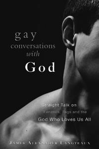 Gay Conversations with God Book