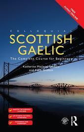 Colloquial Scottish Gaelic: The Complete Course for Beginners, Edition 2