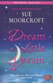 Dream a Little Dream (Choc Lit)