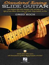Standard Tuning Slide Guitar: Book with Online Video Lessons