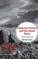 Detective Fiction and the Ghost Story PDF