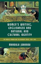 Women S Writing Englishness And National And Cultural Identity Book PDF
