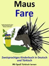 Maus - Fare: Zweisprachiges Kinderbuch in Deutsch und Türkisch.: Mit Spaß Türkisch lernen