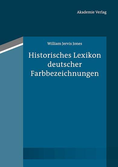 Historisches Lexikon deutscher Farbbezeichnungen PDF