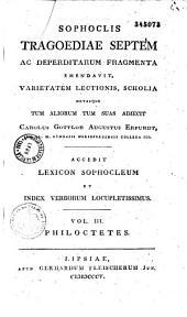 Sophoclis Tragoediae septem, ac deperditarum fragmenta: Volume 1