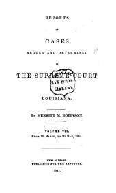Reports of Cases Argued and Determined in the Supreme Court of Louisiana: Volume 7