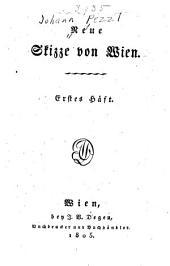 Neue Skizze von Wien: Band 1