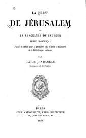 La prise de Jérusalem; ou, La vengeance du Sauveur: texte provençal