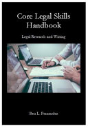 Core Legal Skills Handbook  Legal Research and Writing PDF
