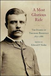 A Most Glorious Ride Book PDF