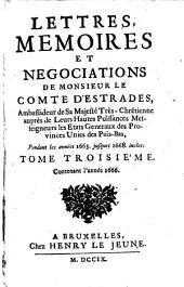 Lettres, memoires et negociations pendant les annees 1663 jusques 1668 inclus: Volume3