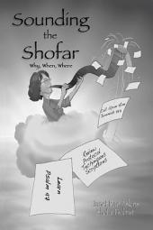 SOUNDING the SHOFAR: Why, When, Where