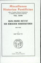 Maria Wards Institut vor römischen Kongregationen (1616-1630)