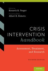 Crisis Intervention Handbook: Assessment, Treatment, and Research, Edition 4