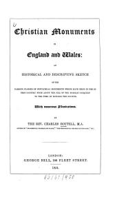 Christian monuments in England and Wales ... With numerous illustrations