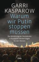 Warum wir Putin stoppen m  ssen PDF