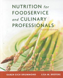 Nutrition for Foodservice and Culinary Professionals Book