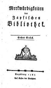Merkwürdigkeiten der Zapfischen Bibliothek: Band 2