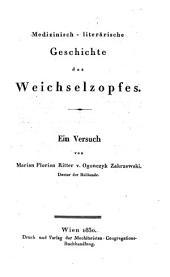 Medizinisch-literärische Geschichte des Weichselzopfes