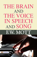 The Brain and the Voice in Speech and Song PDF