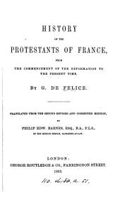 History of the Protestants of France, tr. by P.E. Barnes