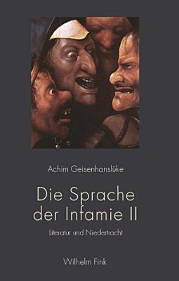 Die Sprache der Infamie II PDF