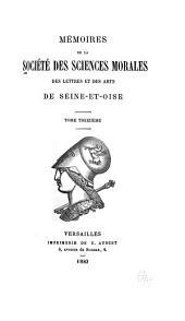 Mémoires de la Société des sciences morales, des lettres et des arts de Seine-et-Oise: Volumes13à14