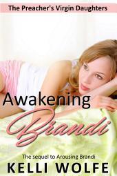 Awakening Brandi (sleep sex barely legal erotica )