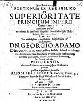 De superioritate principum imperii, resp. Rudolph Heiden. - Jenae, Krebs 1657