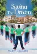 Saving the Dream