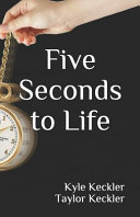 Five Seconds to Life