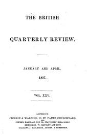 The British Quarterly Review: Volume 25