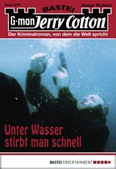 Jerry Cotton - Folge 2875: Unter Wasser stirbt man schnell