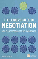 The Leader s Guide to Negotiation