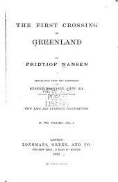 The First Crossing of Greenland: Volume 1